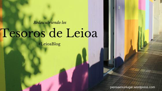 Redescubriendo los tesoros de Leioa